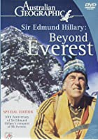 Sir Edmund Hillary: Beyond Everest