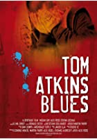 Tom Atkins Blues