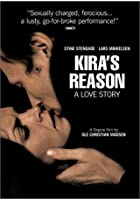 Kira&#39;s Reason - A Love Story