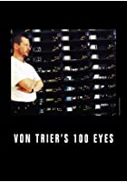 Von Trier&#39;s 100 Eyes