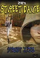Learn Street Dance - Street Jazz