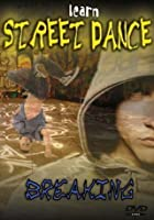 Learn Street Dance - Breaking