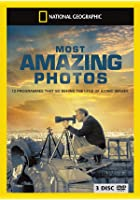 National Geographic - Nat Geo's Most Amazing Photos / Top 10 photos / The Photgraphers