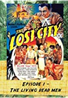 The Lost City - Living Dead Men