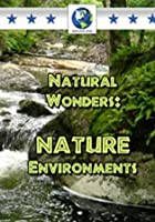 Natural Wonders - Nature Environments