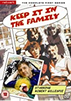 Keep It In The Family - Series 1 - Complete