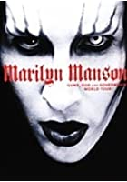 Marilyn Manson - Guns, God and Government World Tour - 2001