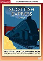 Railways In Britain Archive - The Scottish Express - The 1946 Steam Locomotive Film