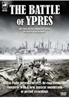 Pathe Collection - The Battle Of Ypres