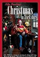 Mike Harding's Christmas In Yorkshire