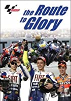 MotoGP - The Route To Glory