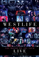 Westlife - The Where We Are Tour - Live From The O2