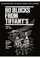 80 Blocks From Tiffany&#39;s