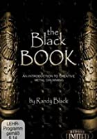 Randy Black - The Black Book - An Introduction To Creative Metal Drumming