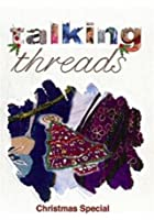 Talking Threads - Christmas Special