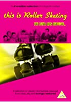 This Is Rollerskating And Other Rare Oddities
