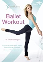 X-Tend Barre - Ballet Workout