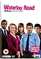 Waterloo Road - Series 6 - Autumn Term