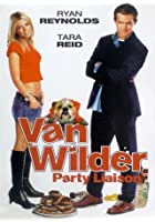 Van Wilder - Party Liaison