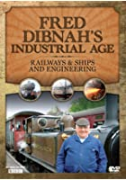 Fred Dibnah's Industrial Age - Railways / Shipping And Engineering