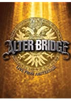 Alter Bridge - Live From Amsterdam