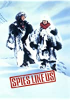 Spies Like Us