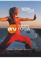 Dru Yoga - Natural Weight Loss - Total Body Workout