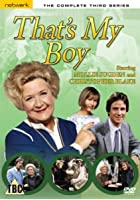 That's My Boy - Series 3 - Complete