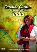 Caroline Quentin - A Passage Through India
