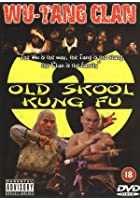 Wu-Tang Clan Presents Old Skool Kung Fu