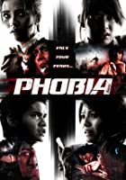 Phobia