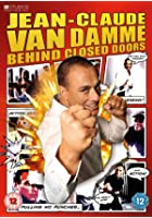Jean-Claude Van Damme - Behind Closed Doors