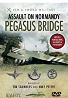 Assault On Normandy - Pegasus Bridge