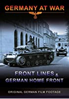 World War 2 - Front Lines And The German Home Front