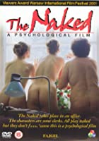 The Naked - A Psychological Film