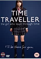 The Time Traveller - The Girl Who Leapt Through Time