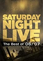 Saturday Night Live - Best Of 2006-2007