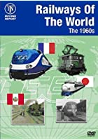 Railways Of The World - The 1960