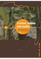 Tchiloli, Masks And Myths