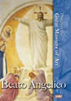 Discover The Great Masters Of Art - Beato Angelico