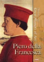 Discover The Great Masters Of Art - Piero Della Francesca