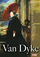 Discover The Great Masters Of Art - Van Dyke