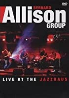 Bernard Allison Jr - Live At The Jazzhaus