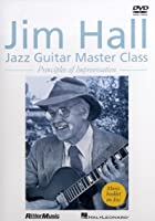 Jim Hall - Jazz Guitar Masterclass - Principles Of Improvisation