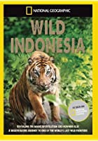 National Geographic - Wild Indonesia