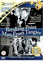 Breaking Point / Man From Tangier
