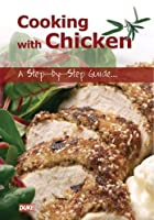 Cooking with chicken - A Step-by-Step Guide