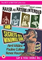 Naked as Nature Intended/Secrets of a Windmill Girl