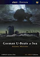 German U-Boats At Sea - Atlantic Missions