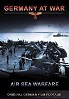 Germany At War - Air Sea Warfare